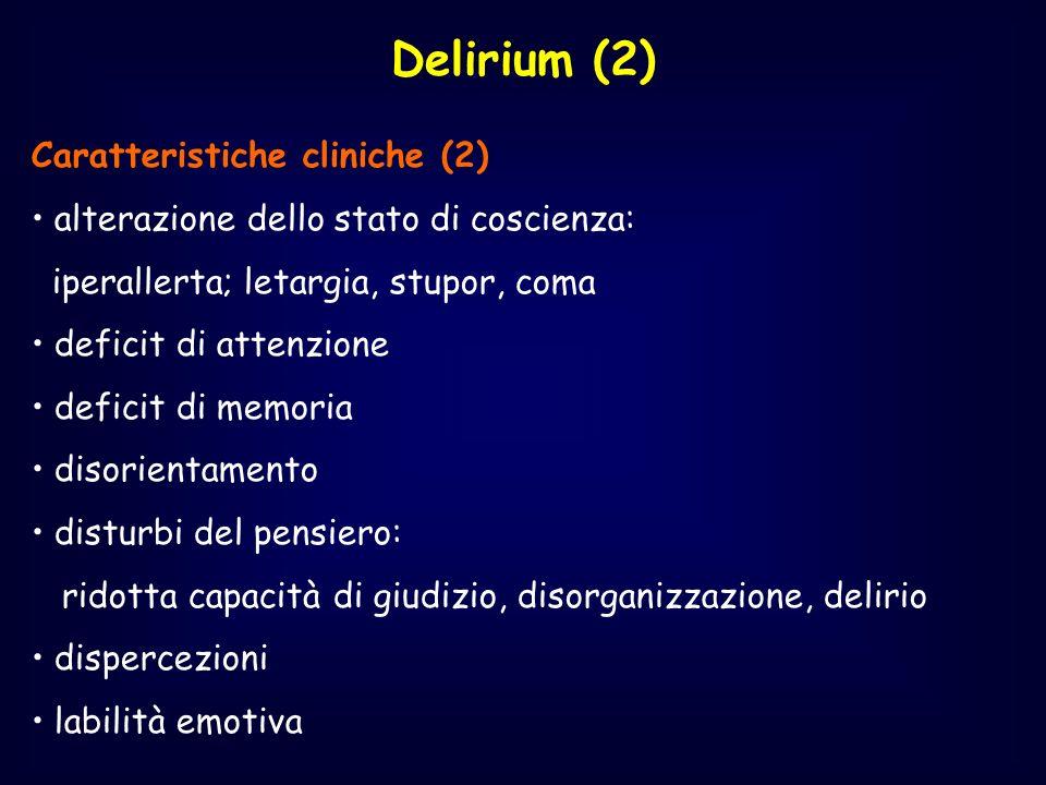 Delirium (2) Caratteristiche cliniche (2)