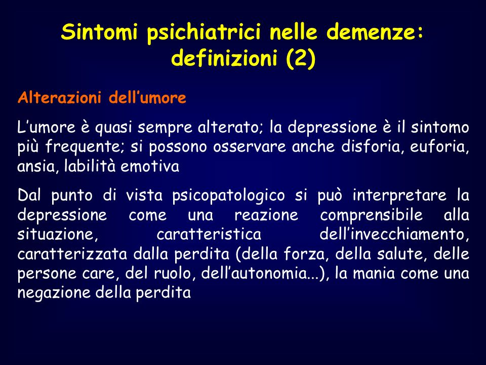 Sintomi psichiatrici nelle demenze: definizioni (2)
