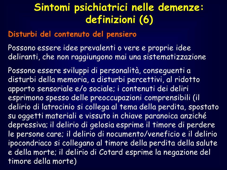 Sintomi psichiatrici nelle demenze: definizioni (6)