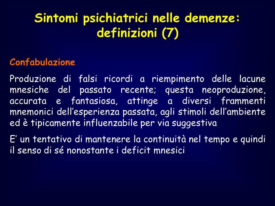 Sintomi psichiatrici nelle demenze: definizioni (7)