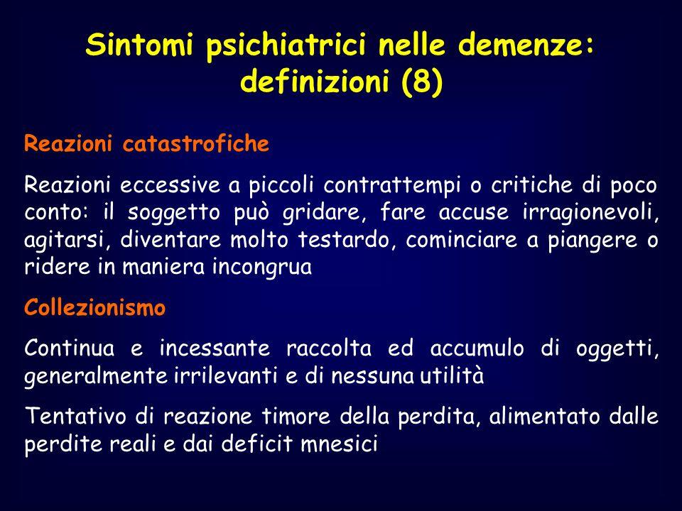 Sintomi psichiatrici nelle demenze: definizioni (8)