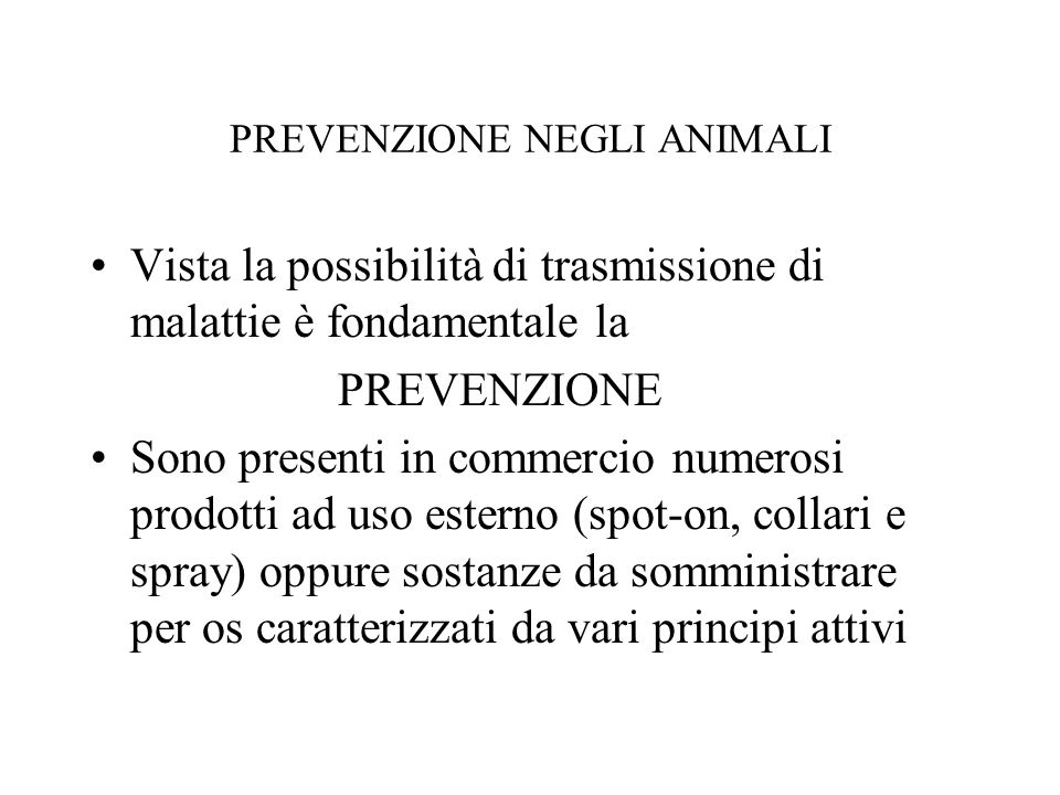 PREVENZIONE NEGLI ANIMALI