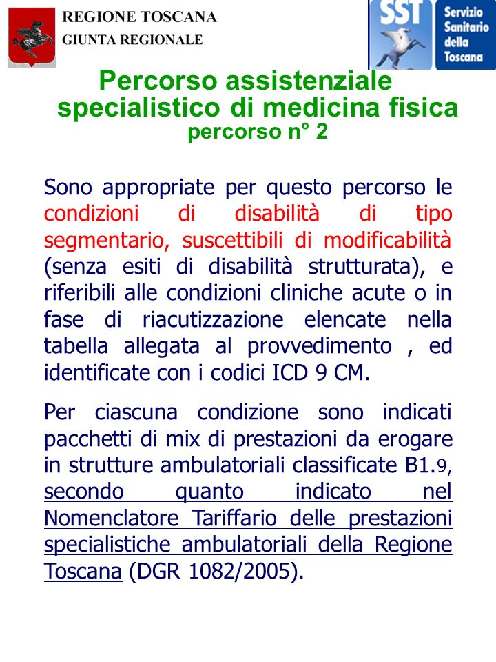 Percorso assistenziale specialistico di medicina fisica percorso n° 2