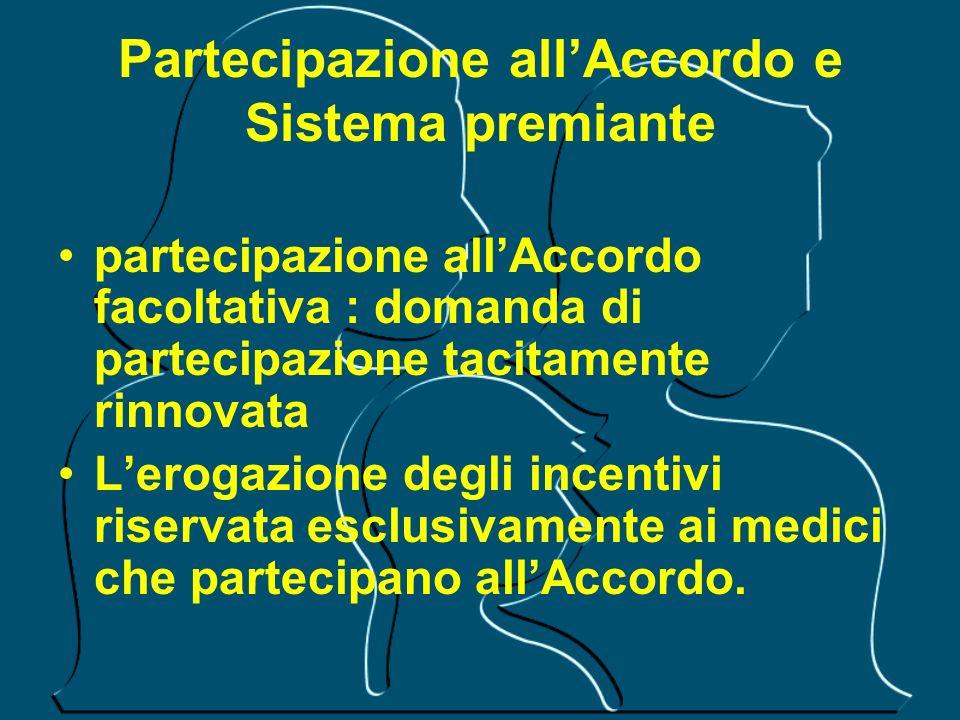 Partecipazione all'Accordo e Sistema premiante