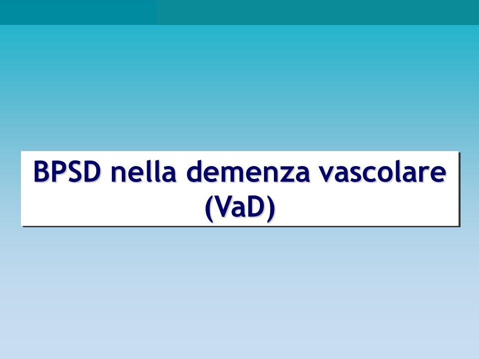 BPSD nella demenza vascolare (VaD)