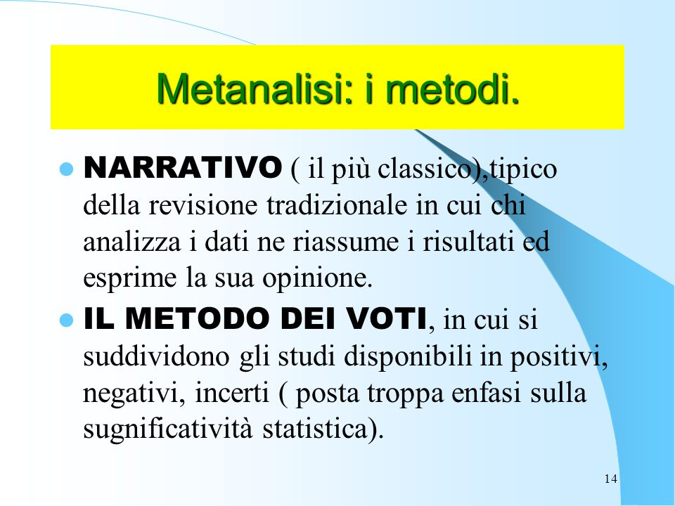 Metanalisi: i metodi.