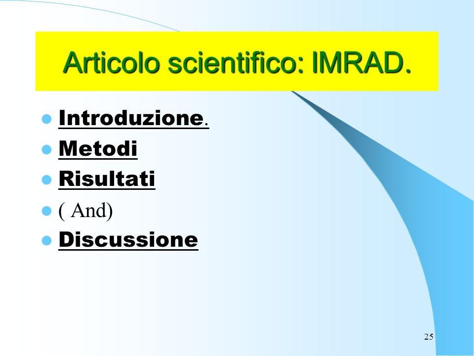 Articolo scientifico: IMRAD.
