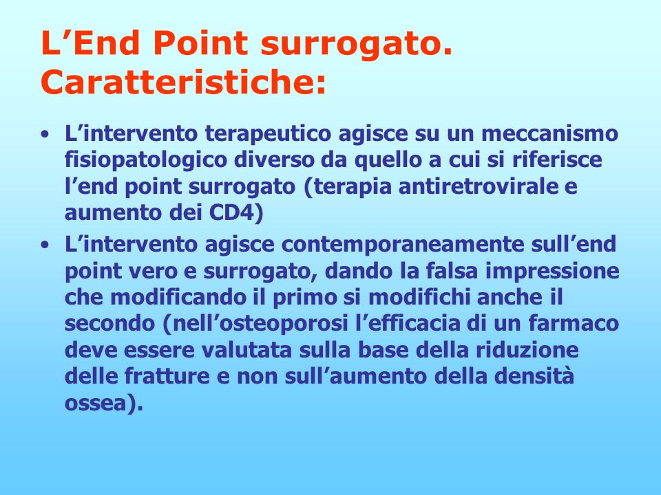 L'End Point surrogato. Caratteristiche: