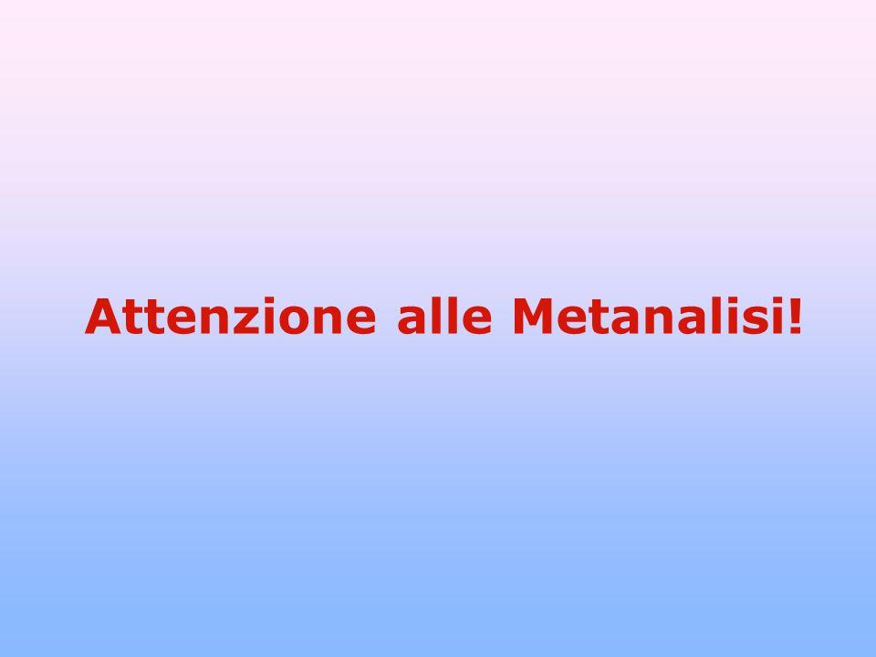 Attenzione alle Metanalisi!
