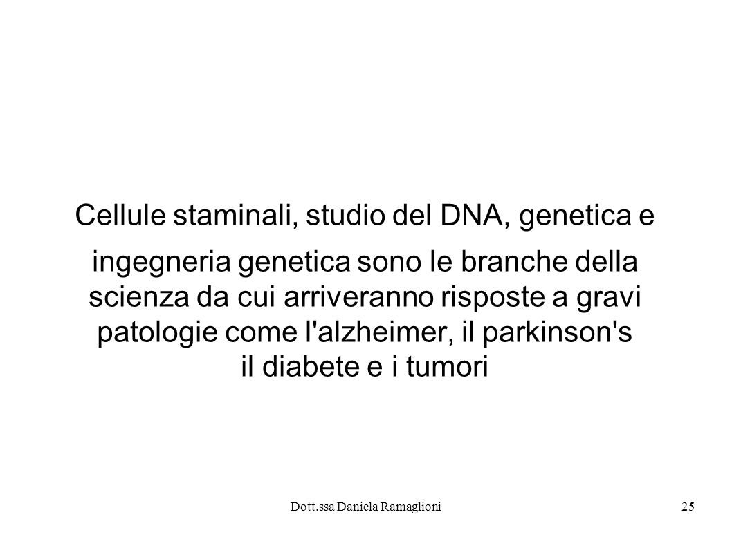 Cellule staminali, studio del DNA, genetica e