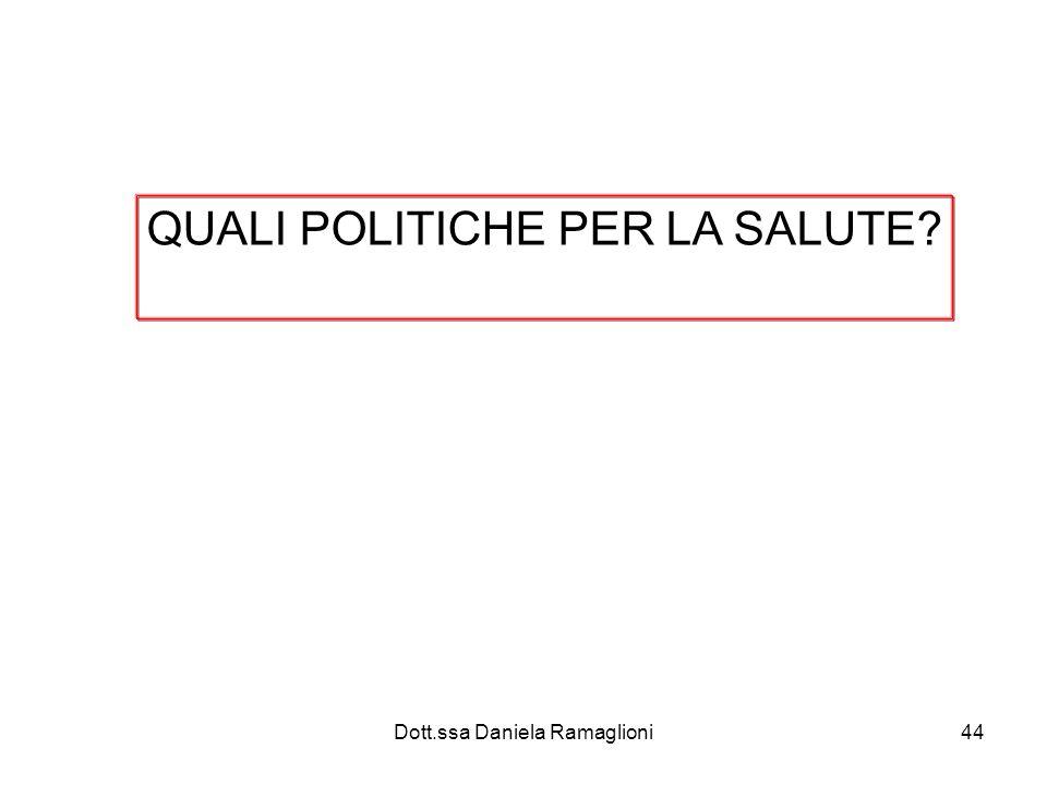 QUALI POLITICHE PER LA SALUTE