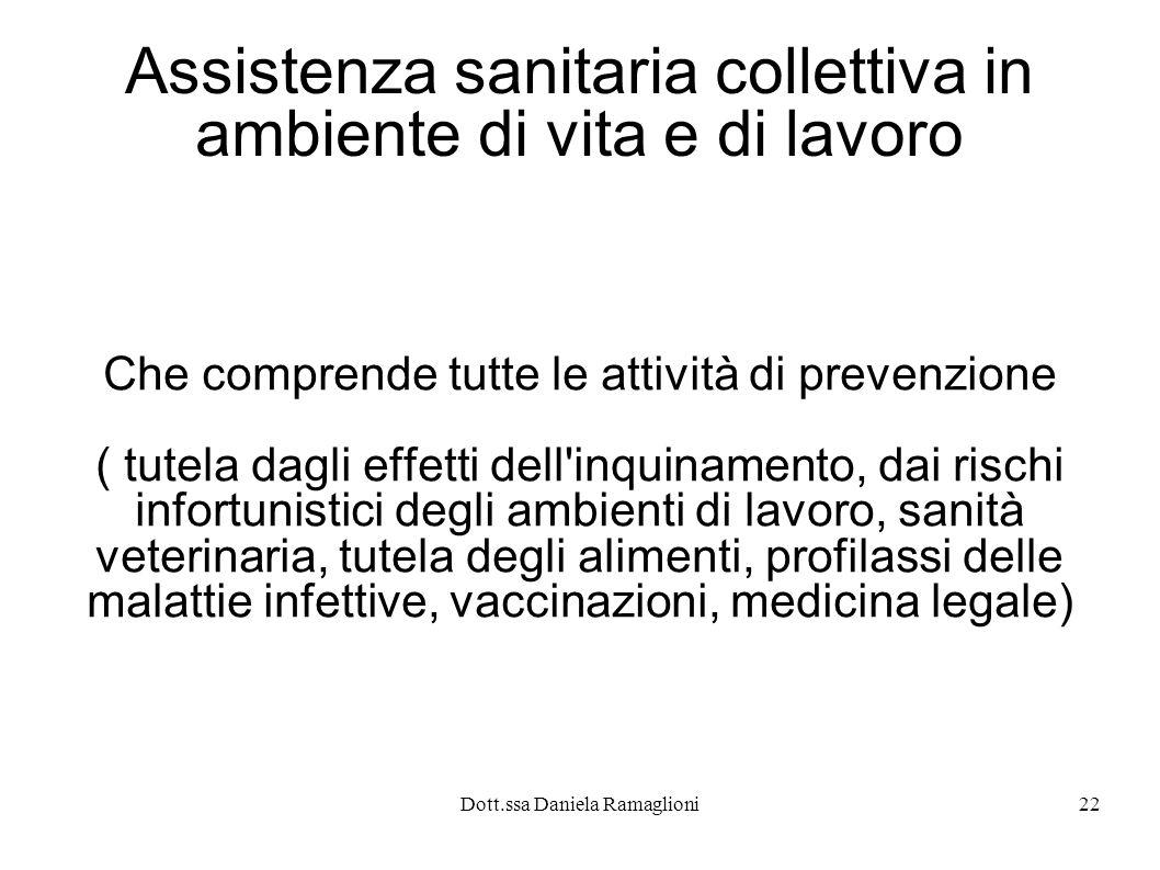Assistenza sanitaria collettiva in ambiente di vita e di lavoro