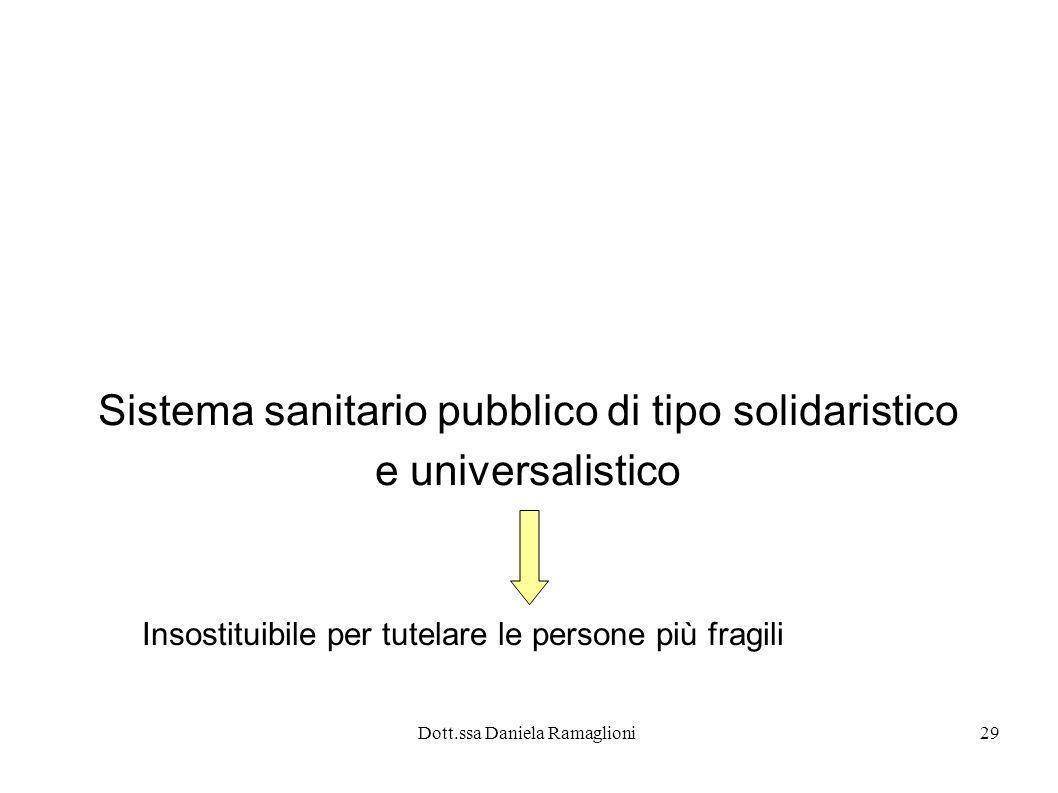Sistema sanitario pubblico di tipo solidaristico e universalistico