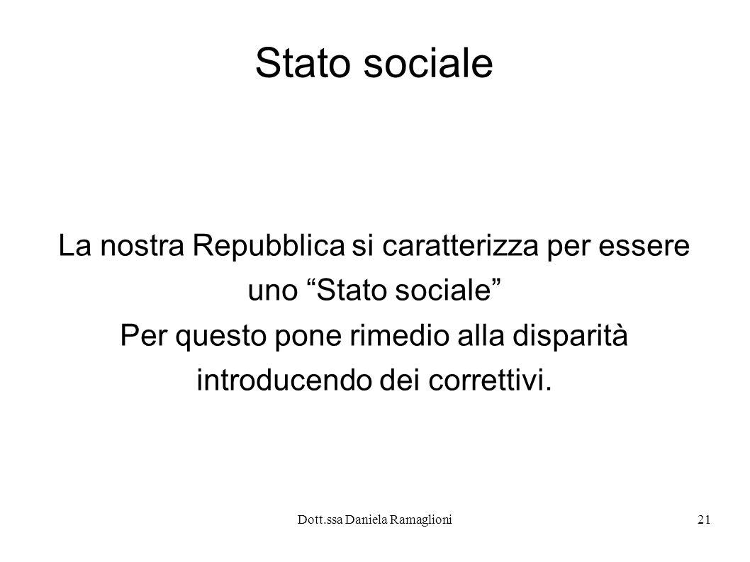 Stato sociale La nostra Repubblica si caratterizza per essere