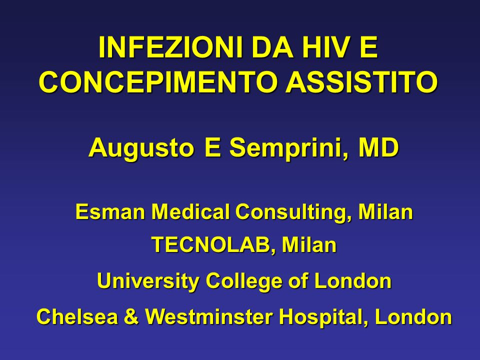 INFEZIONI DA HIV E CONCEPIMENTO ASSISTITO