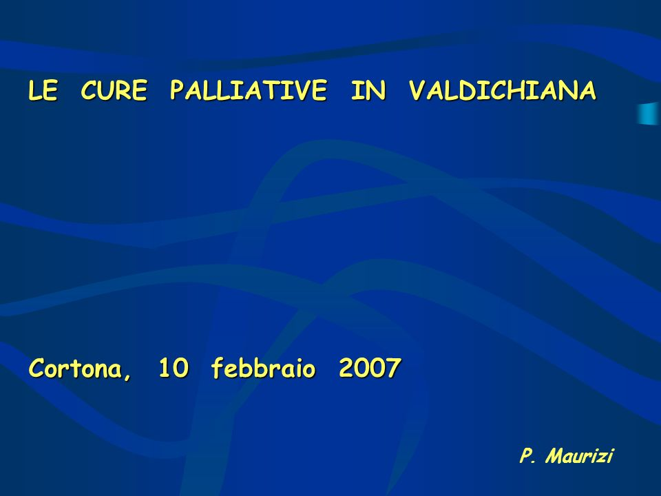LE CURE PALLIATIVE IN VALDICHIANA