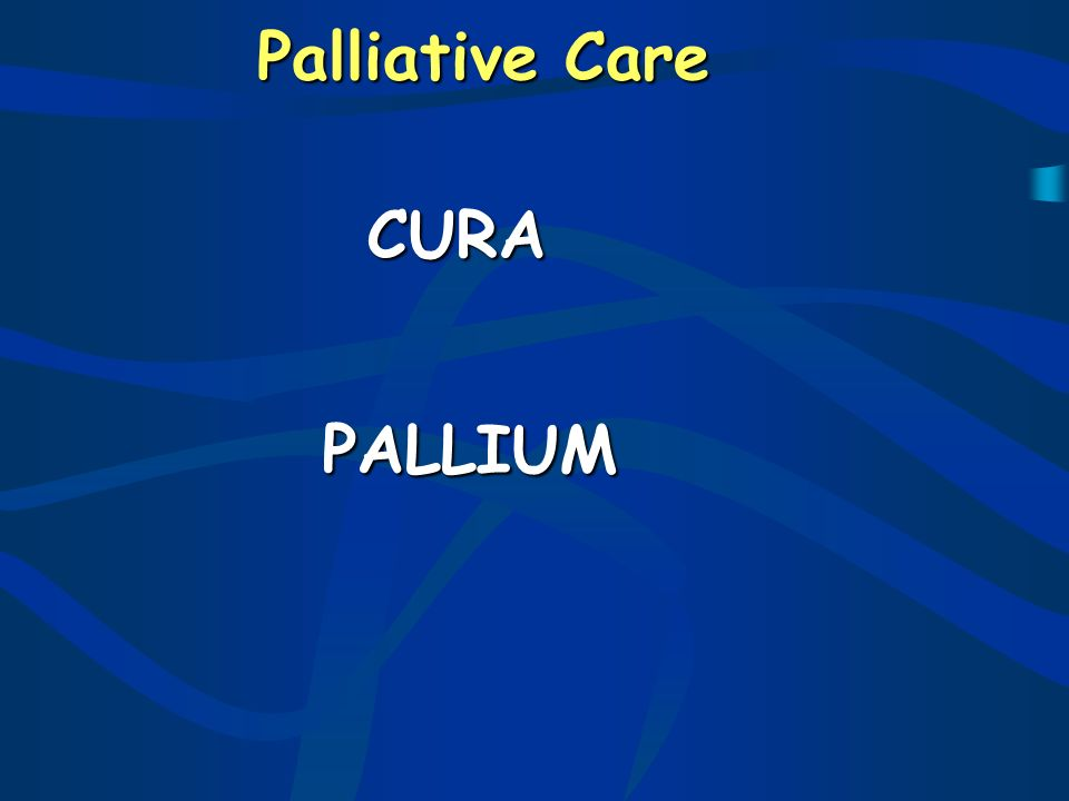 Palliative Care CURA PALLIUM