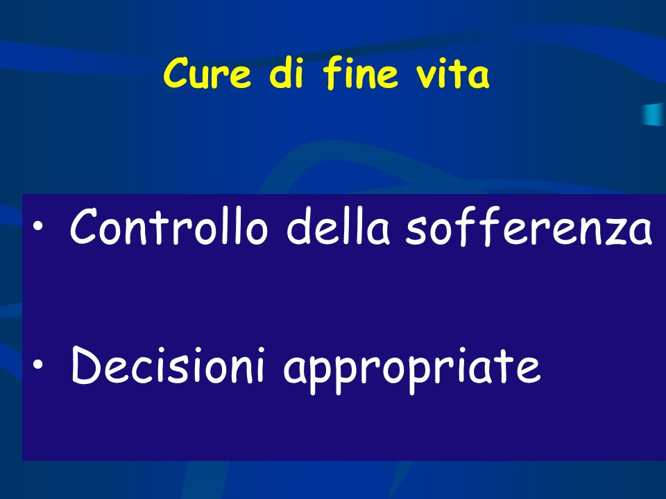 Controllo della sofferenza Decisioni appropriate