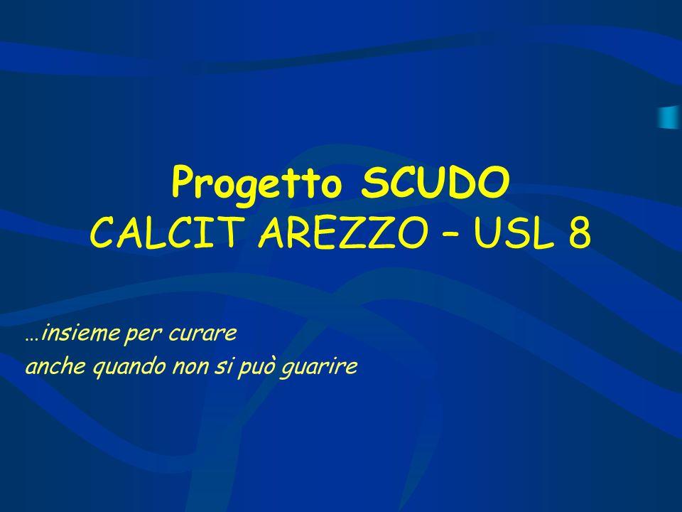Progetto SCUDO CALCIT AREZZO – USL 8