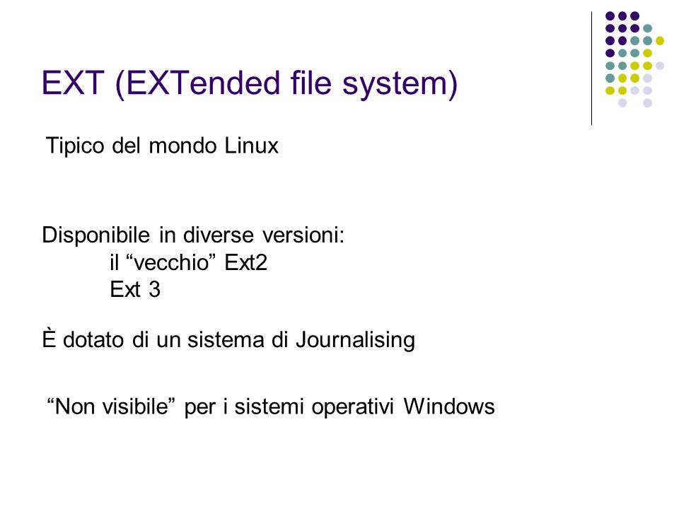 EXT (EXTended file system)
