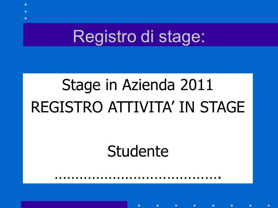 REGISTRO ATTIVITA' IN STAGE