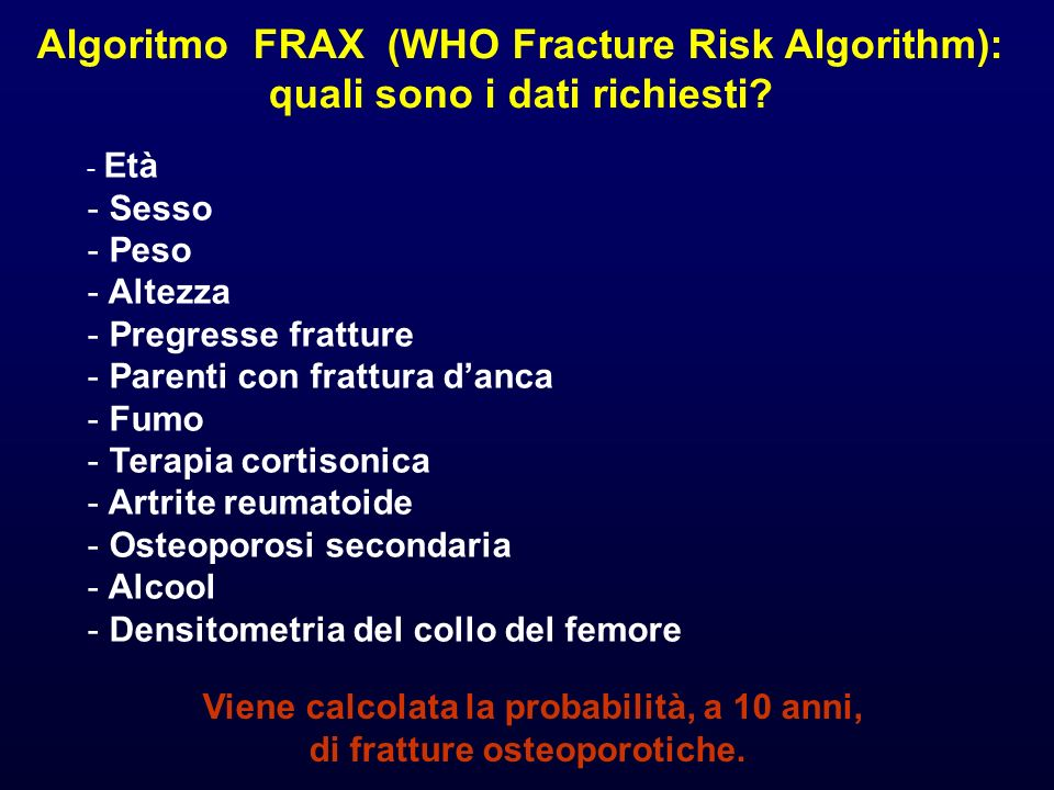 Algoritmo FRAX (WHO Fracture Risk Algorithm):