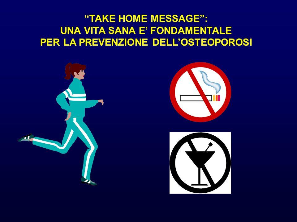 UNA VITA SANA E' FONDAMENTALE PER LA PREVENZIONE DELL'OSTEOPOROSI
