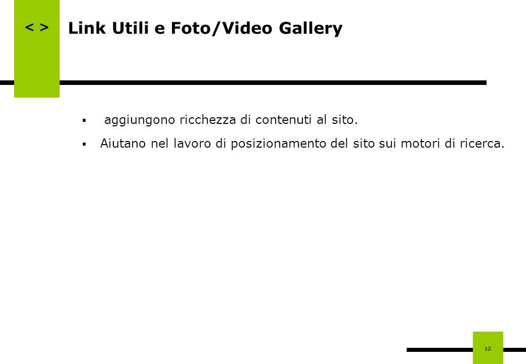 Link Utili e Foto/Video Gallery