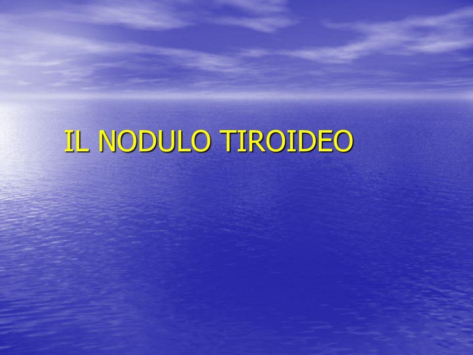 IL NODULO TIROIDEO