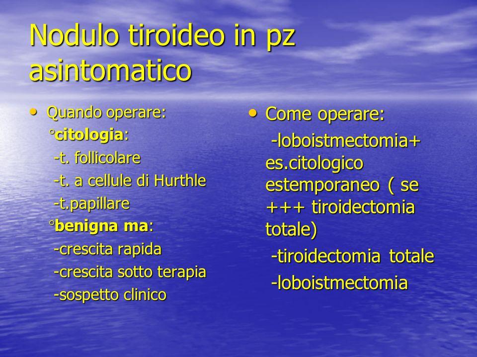 Nodulo tiroideo in pz asintomatico