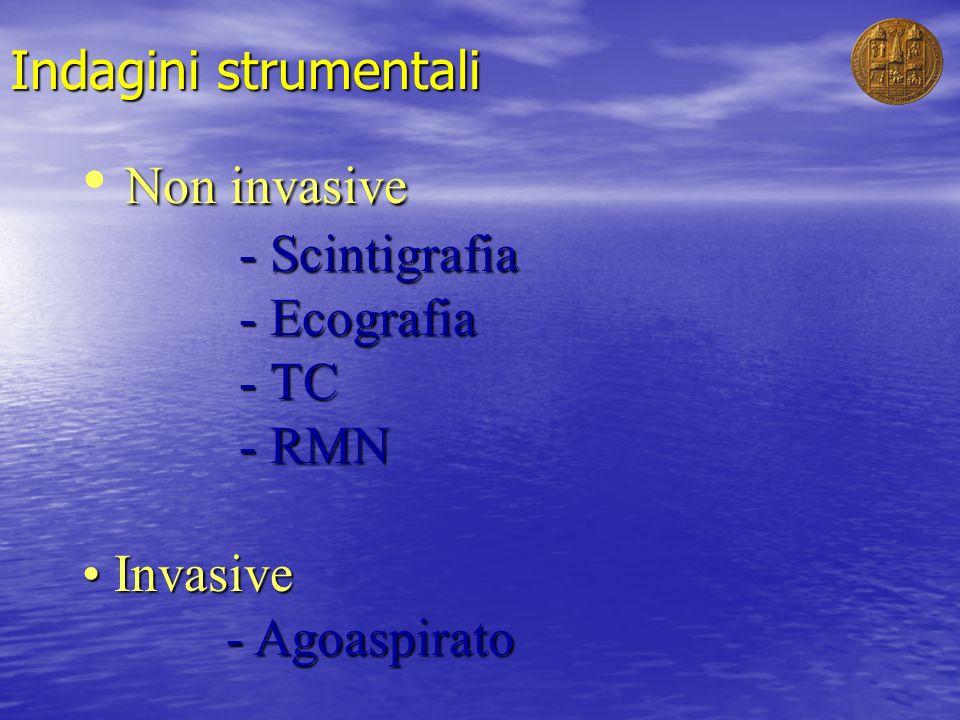 Non invasive Indagini strumentali - Scintigrafia - Ecografia - TC