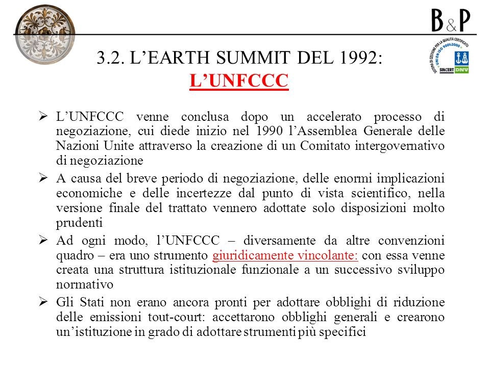 3.2. L'EARTH SUMMIT DEL 1992: L'UNFCCC