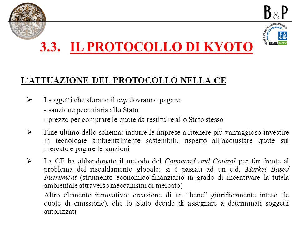 3.3. IL PROTOCOLLO DI KYOTO L'ATTUAZIONE DEL PROTOCOLLO NELLA CE