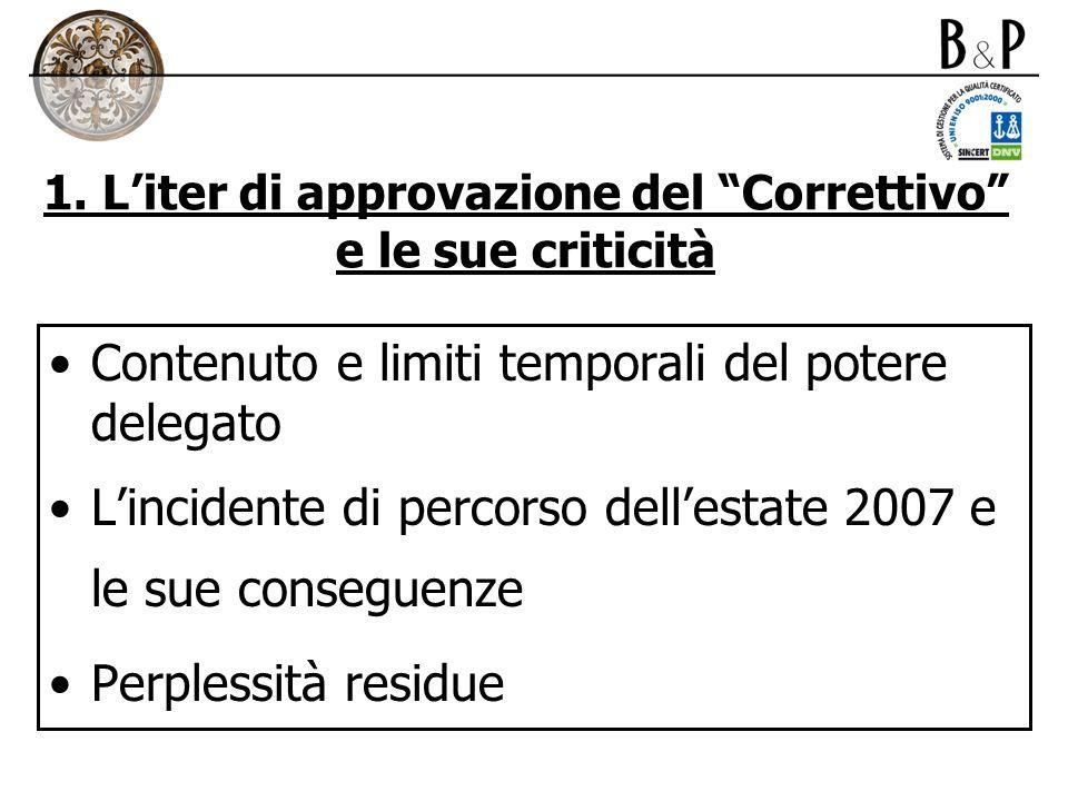 1. L'iter di approvazione del Correttivo e le sue criticità