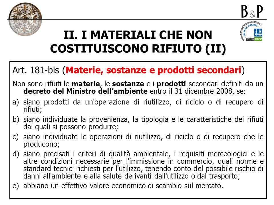 II. I MATERIALI CHE NON COSTITUISCONO RIFIUTO (II)