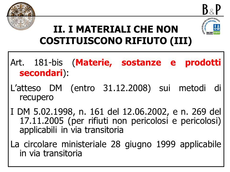 II. I MATERIALI CHE NON COSTITUISCONO RIFIUTO (III)