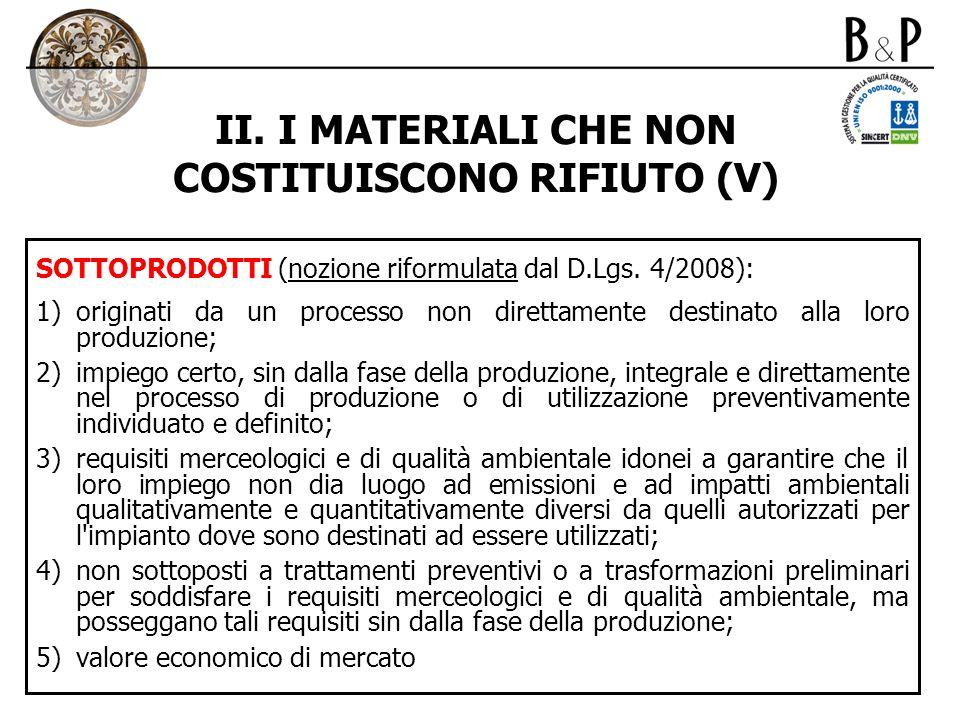 II. I MATERIALI CHE NON COSTITUISCONO RIFIUTO (V)