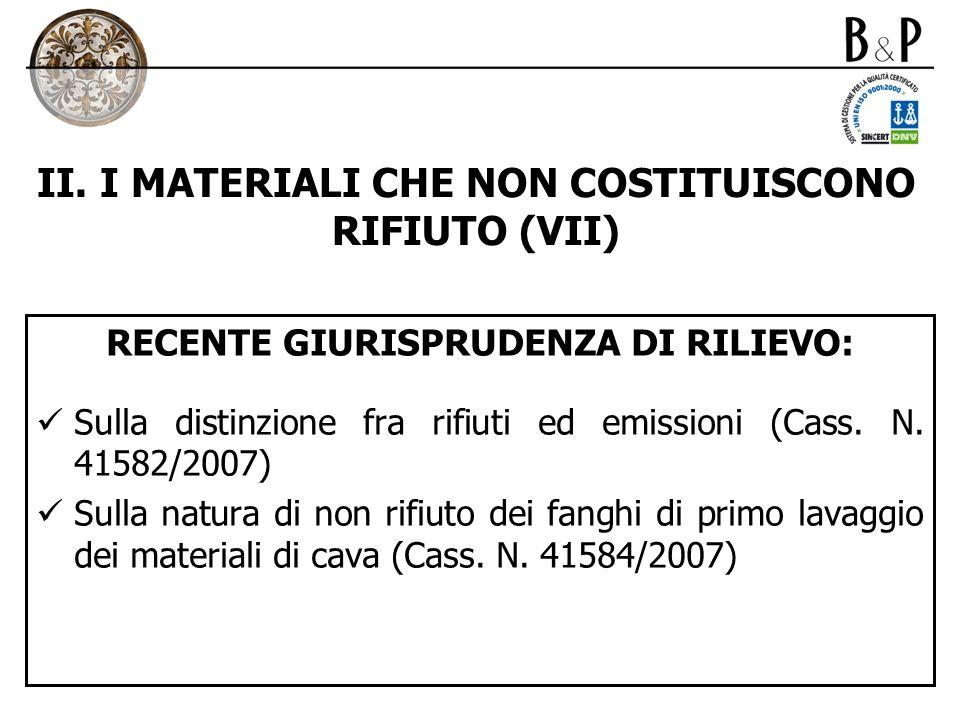 II. I MATERIALI CHE NON COSTITUISCONO RIFIUTO (VII)