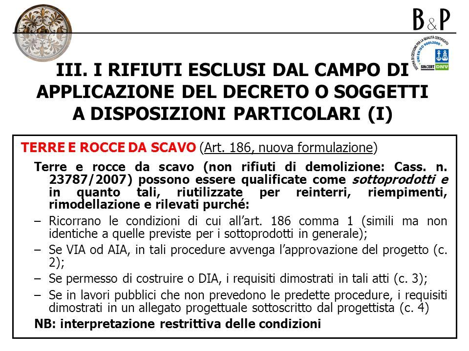 III. I RIFIUTI ESCLUSI DAL CAMPO DI APPLICAZIONE DEL DECRETO O SOGGETTI A DISPOSIZIONI PARTICOLARI (I)