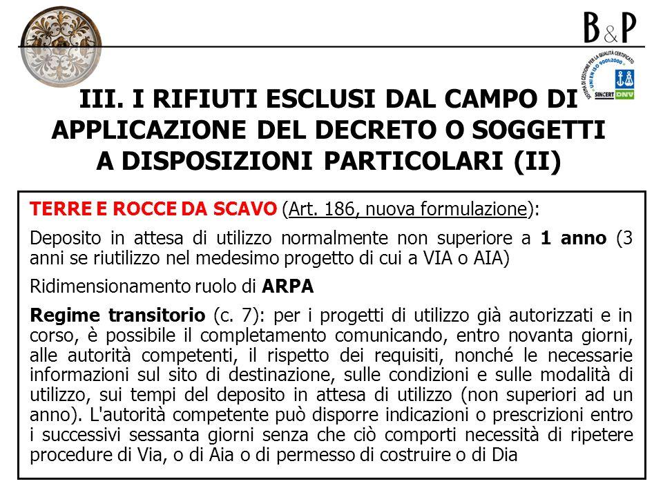 III. I RIFIUTI ESCLUSI DAL CAMPO DI APPLICAZIONE DEL DECRETO O SOGGETTI A DISPOSIZIONI PARTICOLARI (II)