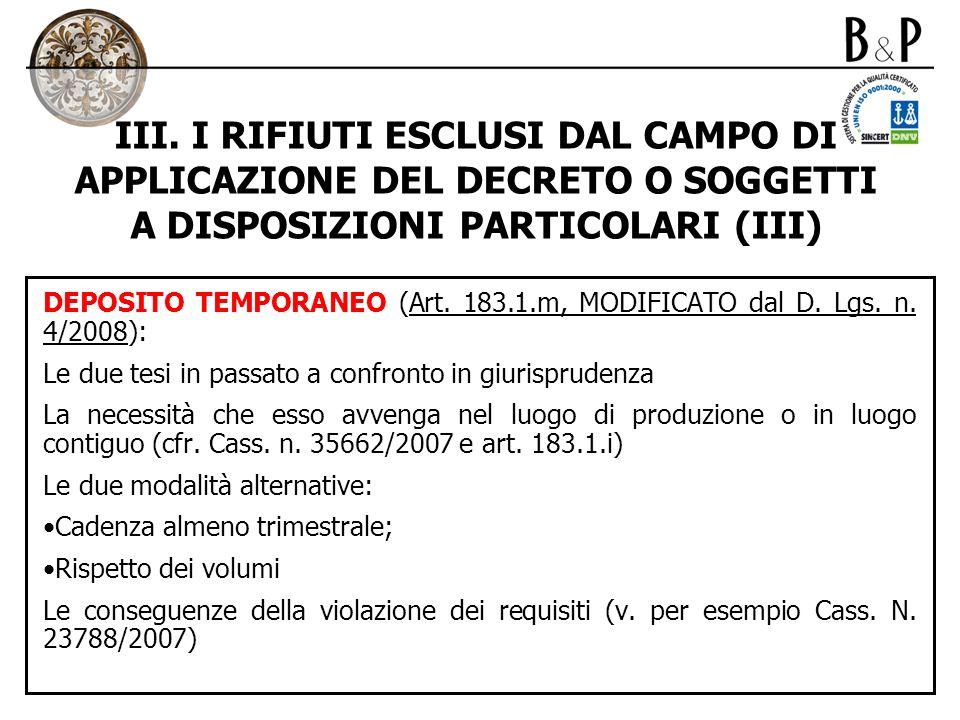 III. I RIFIUTI ESCLUSI DAL CAMPO DI APPLICAZIONE DEL DECRETO O SOGGETTI A DISPOSIZIONI PARTICOLARI (III)