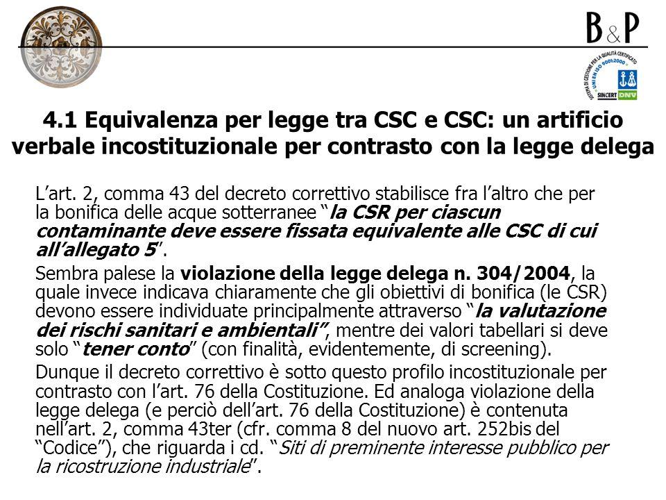 4.1 Equivalenza per legge tra CSC e CSC: un artificio verbale incostituzionale per contrasto con la legge delega