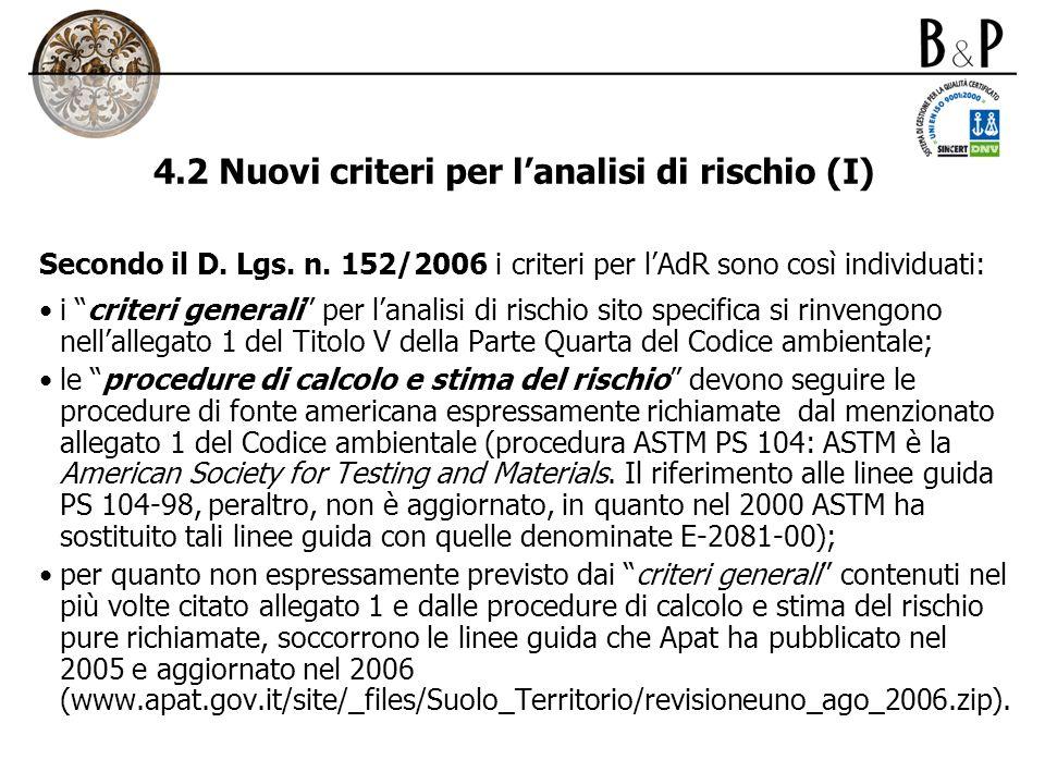 4.2 Nuovi criteri per l'analisi di rischio (I)