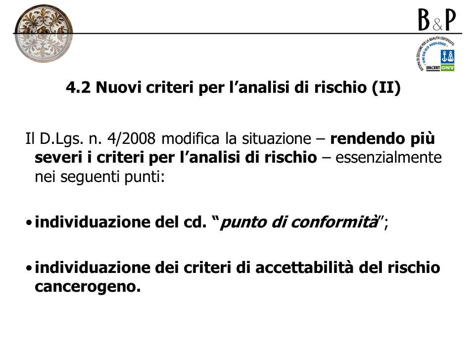 4.2 Nuovi criteri per l'analisi di rischio (II)