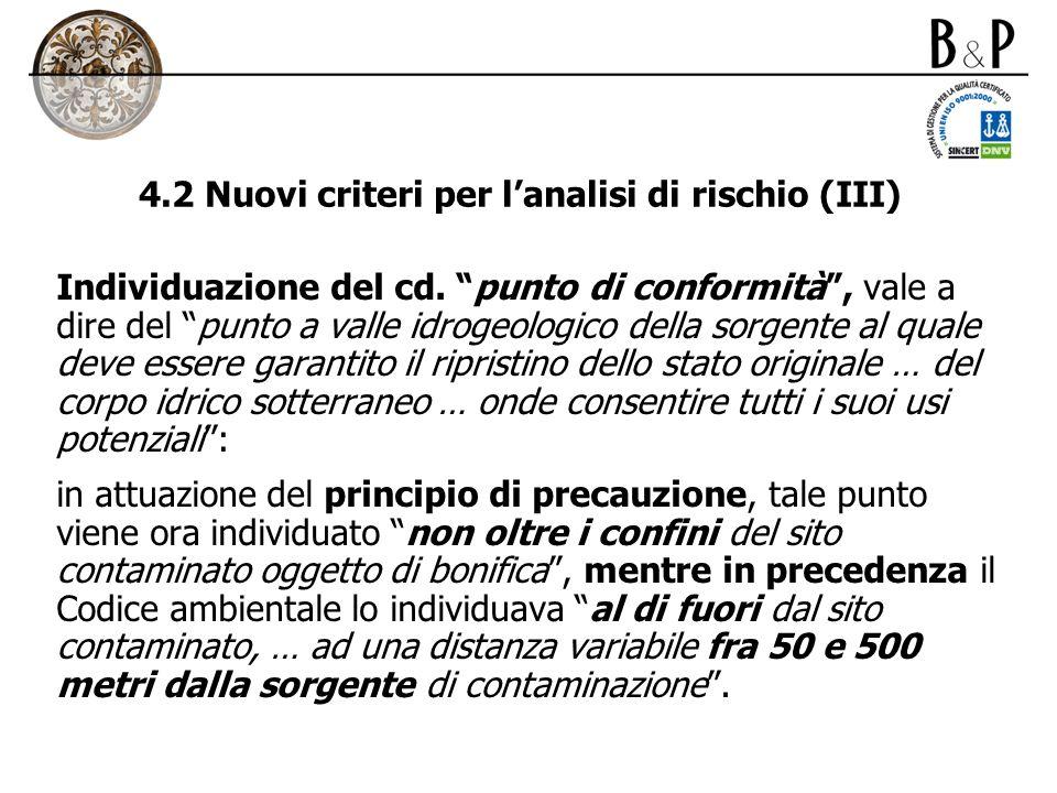 4.2 Nuovi criteri per l'analisi di rischio (III)