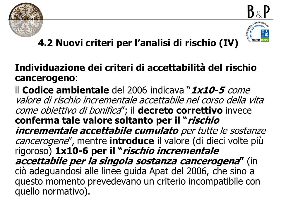 4.2 Nuovi criteri per l'analisi di rischio (IV)