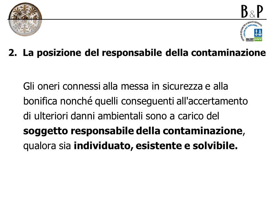 2. La posizione del responsabile della contaminazione