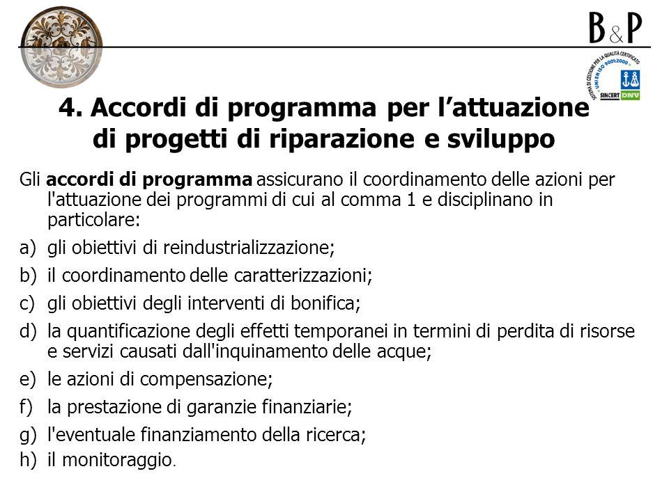 4. Accordi di programma per l'attuazione di progetti di riparazione e sviluppo
