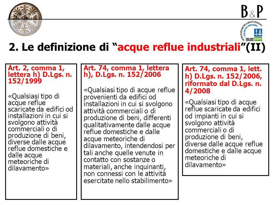 2. Le definizione di acque reflue industriali (II)
