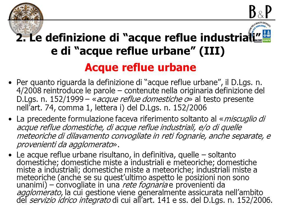2. Le definizione di acque reflue industriali e di acque reflue urbane (III)